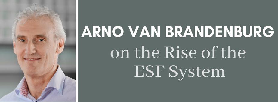 Arno van Brandenburg on the Rise of the ESF System (1)