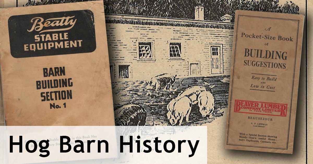 Hog-Barn-History