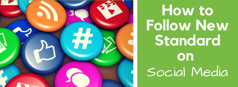 How to Follow New Standard on Social Media (1)