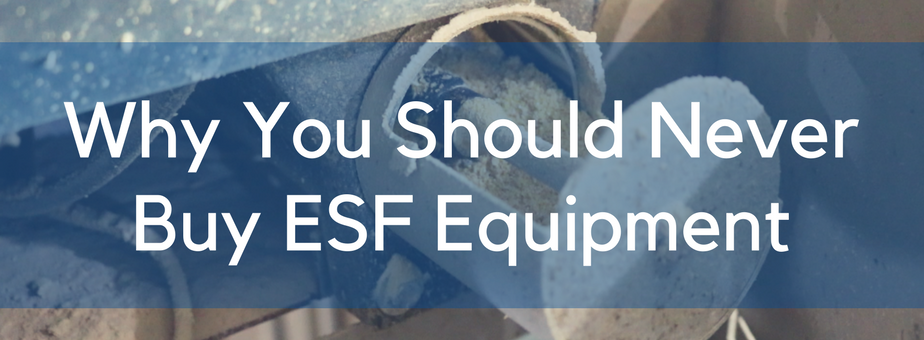 Why You Should Never Buy ESF Equipment